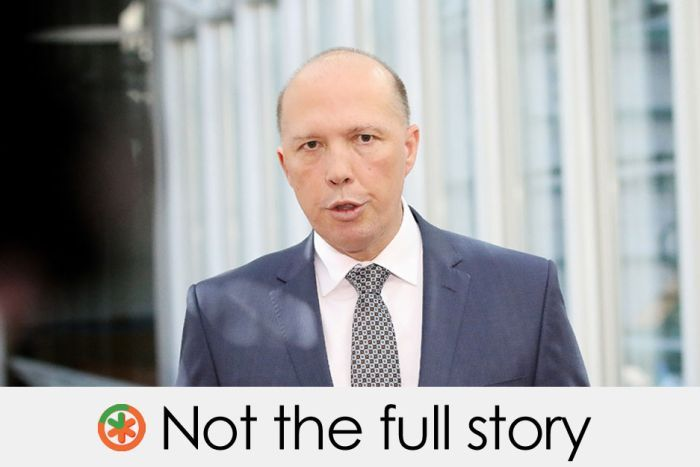 peter dutton's claim is not the full story